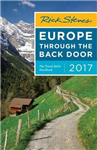 Rick Steves Europe Through the Back Door 2017: 2017 Edition