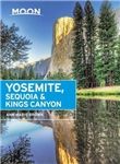 Moon Yosemite, Sequoia & Kings Canyon Seventh Edition