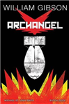 William Gibson\'s Archangel