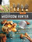 Complete Mushroom Hunter, Revised