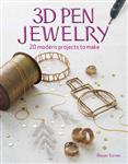 3D Pen Jewelry