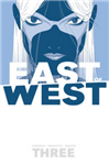 East of West Volume 3: There Is No Us
