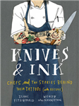 Knives & Ink: Chefs and the Stories Behind Their Tattoos
