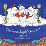 The Snow Angels\' Christmas: A First Christmas Story