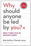 Why Should Anyone Be Led by You? With a New Preface by the A