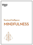 Mindfulness HBR Emotional Intelligence Series