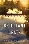 A Brilliant Death, A