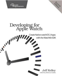 Developing for Apple Watch, 2e