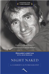 Night Naked: A Climber\'s Autobiography