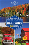 Lonely Planet New York & the Mid-Atlantic\'s Best Trips