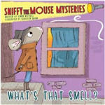 Sniffy the Mouse Mysteries - What's That Smell
