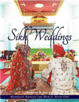 Weddings Around the World One: Sikh Weddings