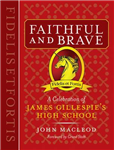 Faithful & Brave