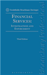 Financial Services: Investigations and Enforcement