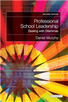 Professional School Leadership: Dealing with Dilemmas