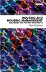 Housing and Housing Management: Balancing the Two Key Contracts