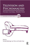 Television and Psychoanalysis: Psycho-Cultural Perspectives
