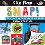 Flip Flap Snap: Things That Go