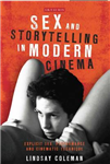 Sex and Storytelling in Modern Cinema
