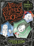 Frightfully Friendly Ghosties: Frightfully Friendly Ghosties Collection: 3 Spooky Stories in 1