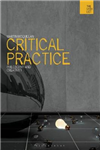 Critical Practice: Philosophy and Creativity