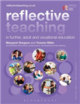 Reflective Teaching in Further, Adult and Vocational Educati