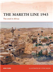 The Mareth Line, 1943: The End in Africa