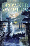 Drowned Worlds