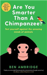 Are You Smarter Than A Chimpanzee?