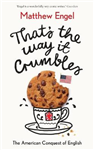That\'s The Way It Crumbles: The American Conquest of English