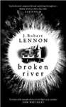 Broken River: The most suspense-filled, inventive thriller you\'ll read this year