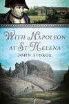 With Napoleon at St Helena
