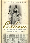 Evelina: A Victorian Heroine in Venice