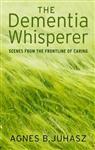 Dementia Whisperer