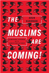Muslims are Coming!