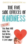Five Side Effects of Kindness