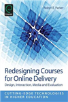 Redesigning Courses for Online Delivery: Design, Interaction, Media & Evaluation
