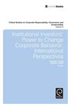 Institutional Investors\' Power to Change Corporate Behavior: International Perspectives