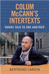 Colum McCann's Intertexts