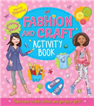 Pretty Fabulous: Fashion and Craft Activity Book