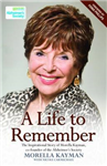 A Life to Remember: The Inspirational Story of Morella Kayman, Co-Founder of the Alzheimer\'s Society
