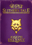 Spook\'s: Slither\'s Tale: Book 11