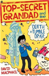 Top-Secret Grandad and Me: Death by Tumble Dryer