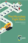 Microbes Fight Back