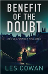 Benefit of the Doubt: He fled, danger followed