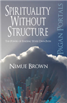 Pagan Portals - Spirituality without Structure