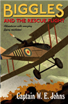 Biggles and the Rescue Flight