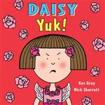 Daisy: Yuk!