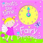 Fairy Princess Clock Book: Learn How to Read the Time with the Fairy Princess!