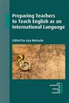 Preparing Teachers to Teach English as an International Lang